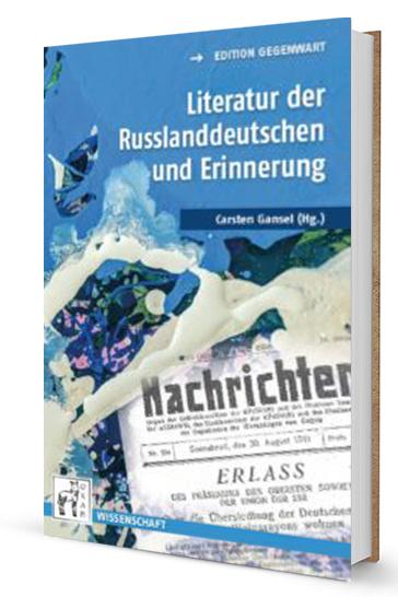 Literatur der Russlanddeutschen und Erinnerung